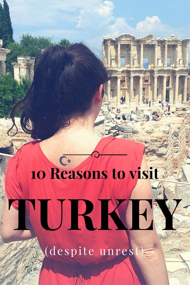 10 Reasons to visit Turkey despite political unrest.