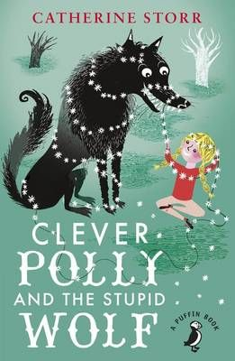 50 best recommended childrens books images on pinterest book buy clever polly and the stupid wolf by marjorie ann watts catherine storr from waterstones today click and collect from your local waterstones or get fandeluxe Image collections
