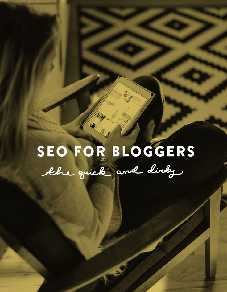 SEO for Bloggers – The Quick and Dirty