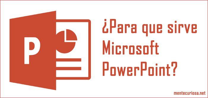 En este artículo te explicamos para que sirve Microsoft PowerPoint. Para primero dar una breve definición, podemos decir que es un programa desarrollado por Microsoft que sirve para crear y editar presentaciones por medio de diapositivas. El programa es fácil de usar y viene incluido en el paquete de Microsoft