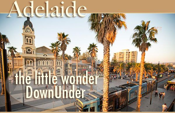 Adelaide the little wonder down under is favoured with a Mediterranean-type climate, it's on a lush coastal plain and the banks of the River Torrens. In the piney hills to its east, from Barossa Valley to McLaren Vale, are some of the prettiest vineyards in this wine-crazy country. Along the coast to Adelaide's west are miles of lovely beaches, some a short tram ride from downtown. Just offshore, Kangaroo Island teams with kangaroos, penguins and sea lions. Little wonder you'll love it too!
