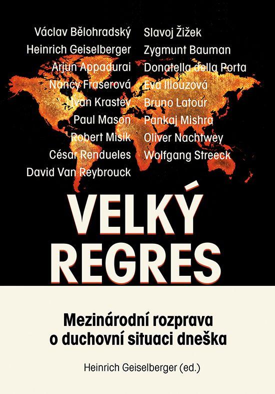 Heinrich Geiselberger (ed.): VELKÝ REGRES