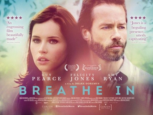 Breathe In Movie Poster #2 - Internet Movie Poster Awards Gallery