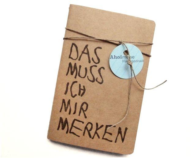 """Notizbuch mit Typo """"Muss ich mir merken"""" / illustrated notebook """"need to remember that"""", 2016 by Ahoimeise via DaWanda.com"""