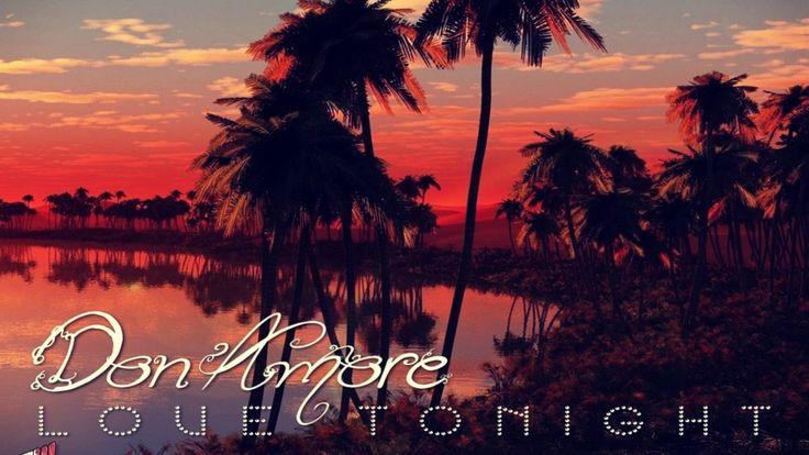 DON AMORE - Love Tonight (Friday Night RambaZamba Mixx) [New Italo Disco]
