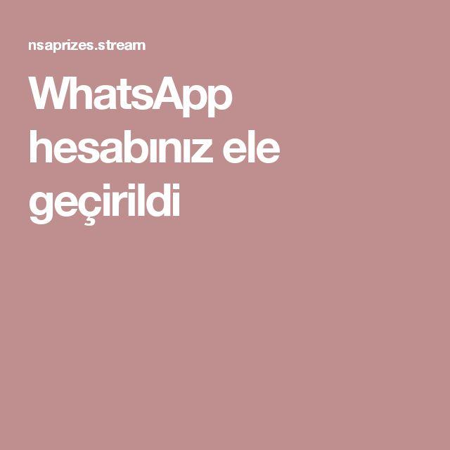 WhatsApp hesabınız ele geçirildi