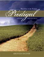 Praying for your Prodigal...Luke 15 Prodigals...wayward mothers and wives, straying fathers and husbands, rebellious teenagers, hardened adult sons and daughters, siblings or parents who are far away from the living God. They are souls for whom Christ died and children the Father loves.  Praying for Your Prodigal leads you deep into the heart of Luke chapter 15.
