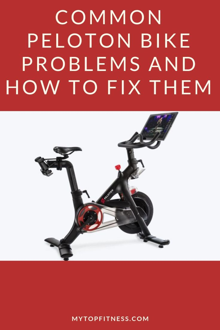 Common Peloton Bike Problems And How To Fix Them Peloton Bike Peloton Bike
