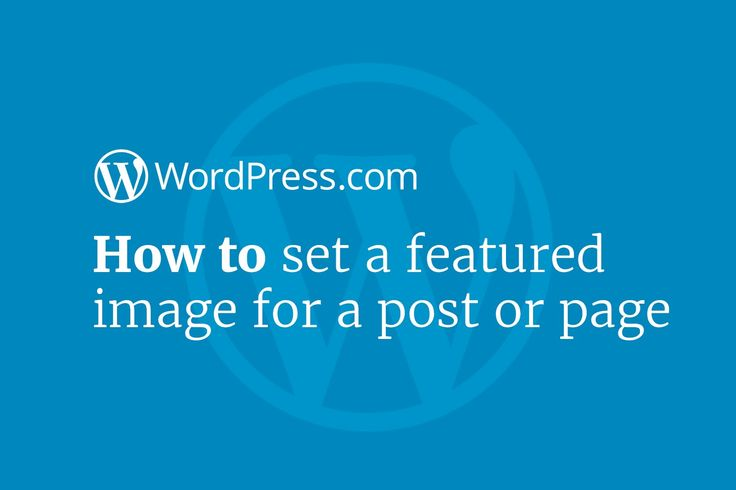 Add Featured Images to your posts & pages so they stand out visually. Here's…