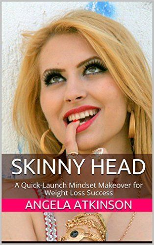 Skinny Head: A Quick-Launch Mindset Makeover for Weight Loss Success (Project Blissful Book 6) - Kindle edition by Angela Atkinson. Religion & Spirituality Kindle eBooks @ Amazon.com.