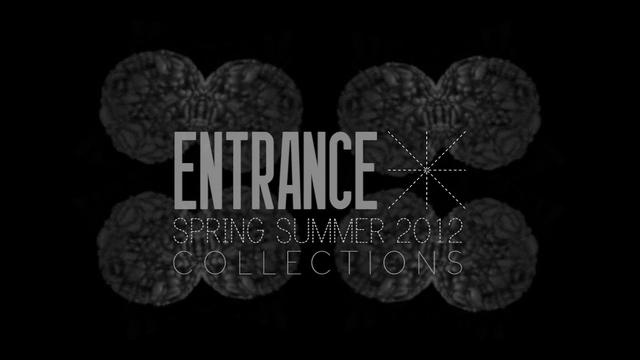 Entrance Spring Summer Collections 2012 by cosmin florea. A movie by Cosmin Florea
