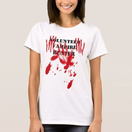 Volunteer Vampire Hunter T-Shirt - tap, personalize, buy right now!