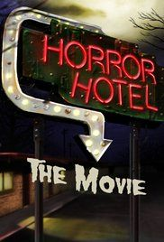 Horror Hotel the Movie (2016) Online Full Hd Movies Free http://fullcinewatch.com/