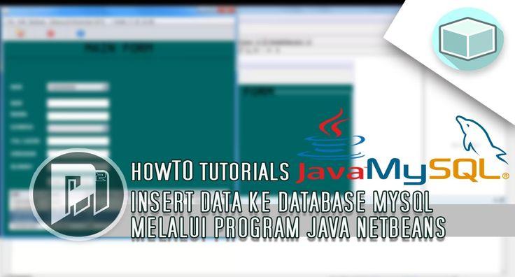 Java Beginners Tutorial - Insert Database Mysql Lewat Program Java - Project Masunduh2