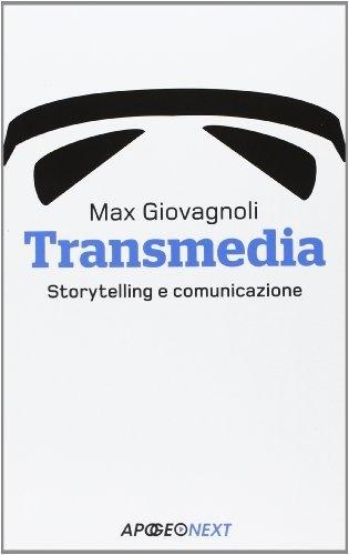 Transmedia. Storytelling e comunicazione di Max Giovagnoli, http://www.amazon.it/dp/8850332106/ref=cm_sw_r_pi_dp_ymSvrb0TXXMYE