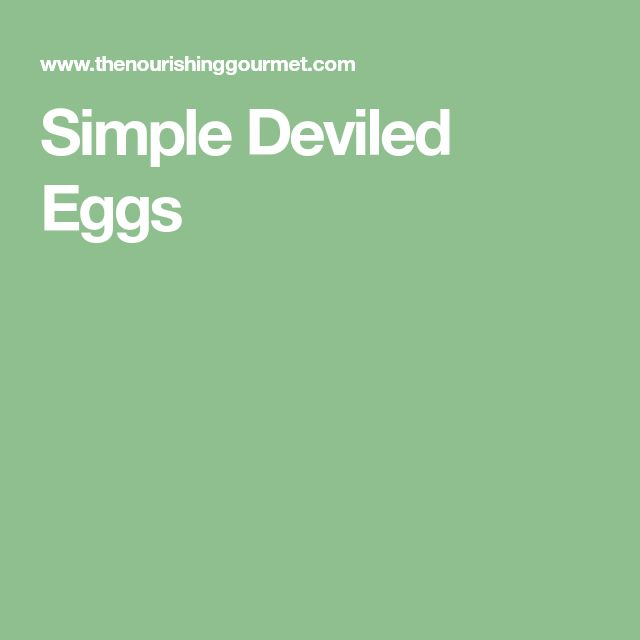 Simple Deviled Eggs