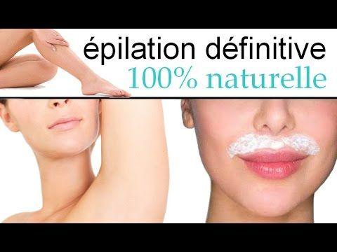 Épilation définitive 100% naturelle : moustache, duvet, jambes, aisselles, ... - YouTube