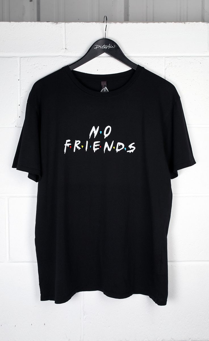Shirt design words ideas - No Friends T Shirt Disturbiaclothing Disturbia Metal Silver Alien Goth Occult Grunge Alternative Punk