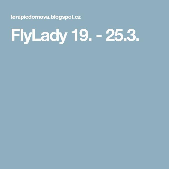FlyLady 19. - 25.3.
