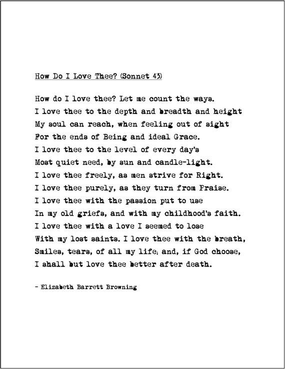 an analysis of elizabeth barret brownings poem how i love thee Elizabeth barrett browning's 10 best poems how do i love thee (sonnet 43, from sonnets from the portuguese) how do i love thee let me count the ways.