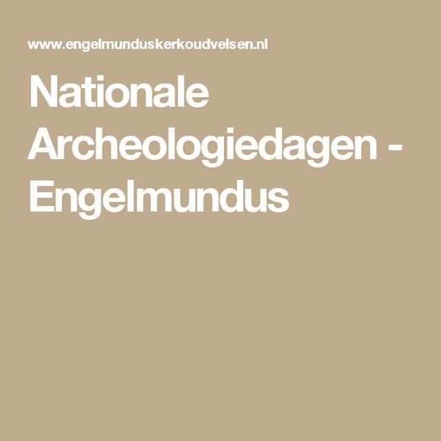 Nationale Archeologiedagen - Engelmundus
