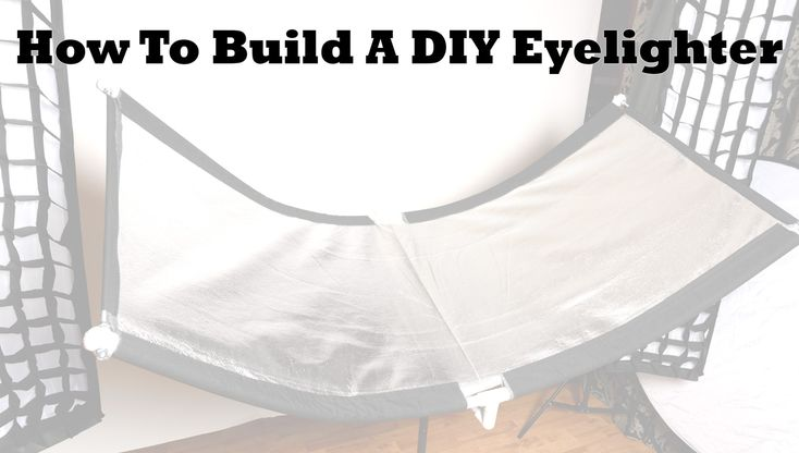 How To Build A DIY Eyelighter