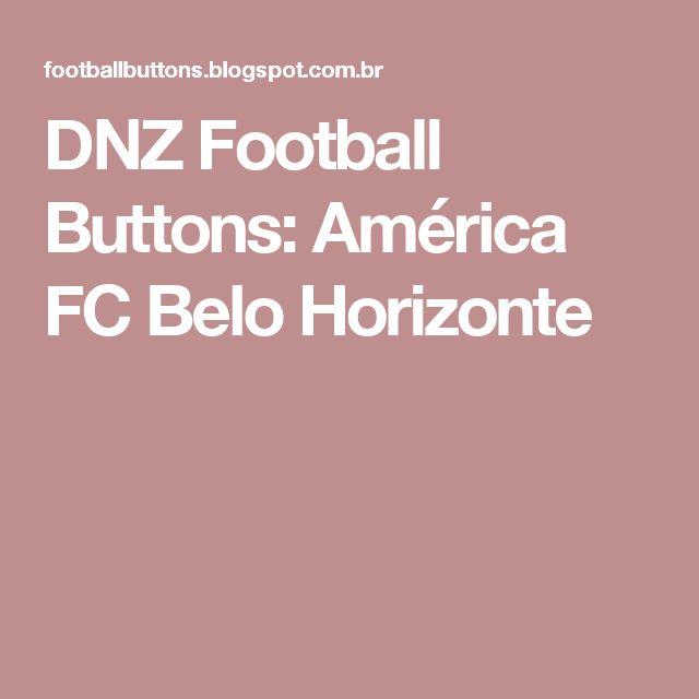 DNZ Football Buttons: América FC Belo Horizonte