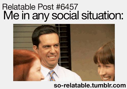 Relatable Post - me in any social situation (click for animated GIF)