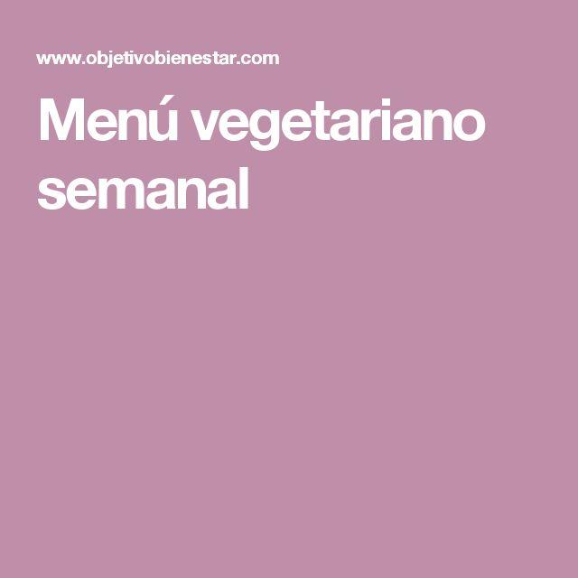 Menú vegetariano semanal