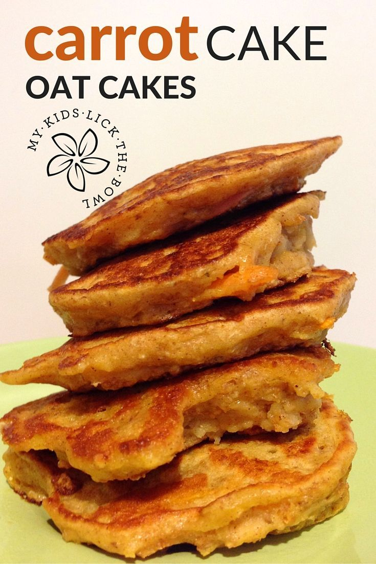 Carrot Cake Oat Cakes   A breakfast or snack option that gets your kids eating…