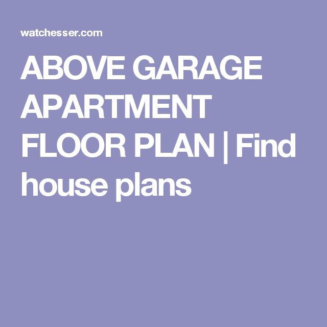 Find An Appartment: 1000+ Ideas About Above Garage Apartment On Pinterest