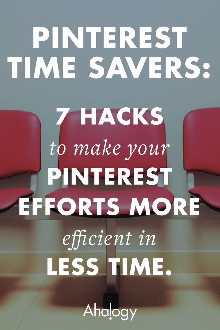 7 hacks to make your Pinterest efforts more efficient in less time via @susanwjackson ht @kellylieberman