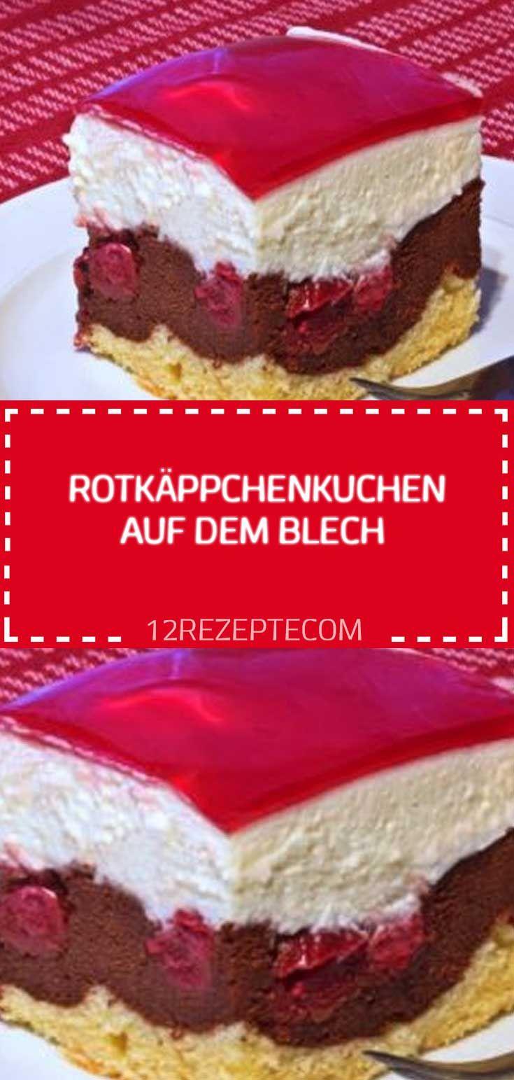 Rotkäppchenkuchen auf dem Blech – Einfache Reze…