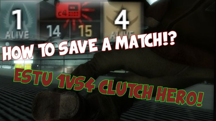 HOW TO SAVE A MATCH!? eSTu 1VS4 CLUTCH HERO!