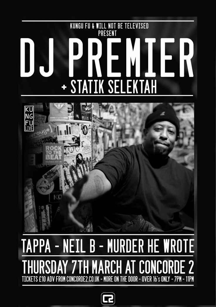 Hip-Hop legend DJ Premier will be making his Concorde2 debut on Thursday 7th March! He's been in the music industry for over 20 years and worked with the likes of Notorious B.I.G., Nas, and Jay Z, so make sure you don't miss your chance to see this Hip-Hop great live in action at Concorde2. Tickets available for £10 + bf in adv from our website: https://www.concorde2.co.uk/bookTickets.php?pageName=DJ+Premier=2013-03-07