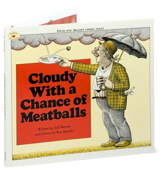 "Cloudy With a Chance of Meatballs....I remember peals of laughter from my children every single time we read this book. And I never got tired of looking at the illustrations either. A classic and a must read. Cloudy with a Chance of Meatballs is one of the ""Top 100 Picture Books"" of all time."