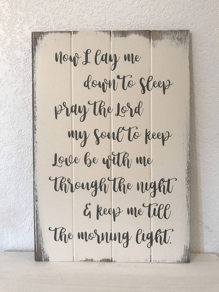 Now I lay me down to sleep, wood sign, hand-painted, Magnolia Market, Fixer Upper, boy signs, nursery art, girl signs, farmhouse decor by WildflowerLoft on Etsy https://www.etsy.com/listing/255185480/now-i-lay-me-down-to-sleep-wood-sign