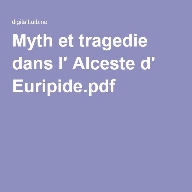 Myth et tragedie dans l' Alceste d' Euripide.pdf
