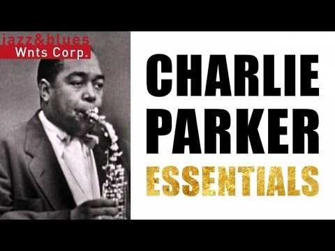 charlie bird parker essay Complete bird: charlie parker at birdland music cd album at cd universe, recorded live at birdland, new york, new york between february 1950 and april 1951, includes.