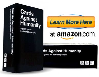 Custom Cards Against Humanity :  We have created this site in order to enable the worldwide community of Cards Against Humanity players to suggest and share their own ideas for cards.