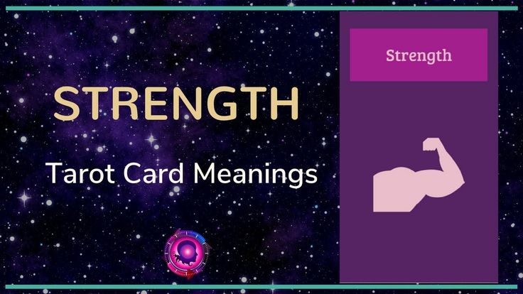 Strength Tarot Card Meanings