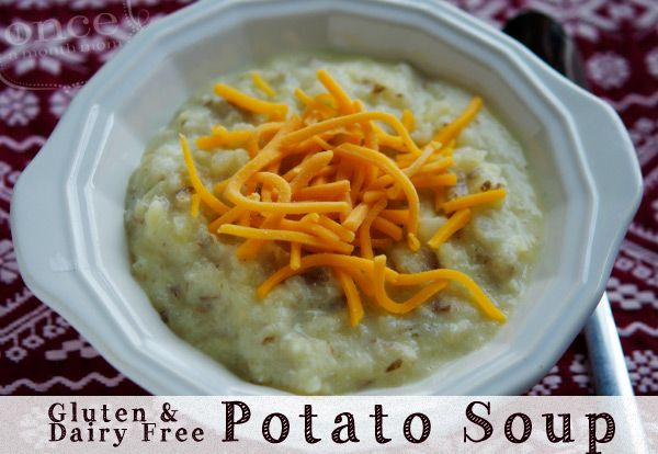 Gluten Free Dairy Free Potato Soup from Once A Month Mom | OAMC from Once A Month Meals