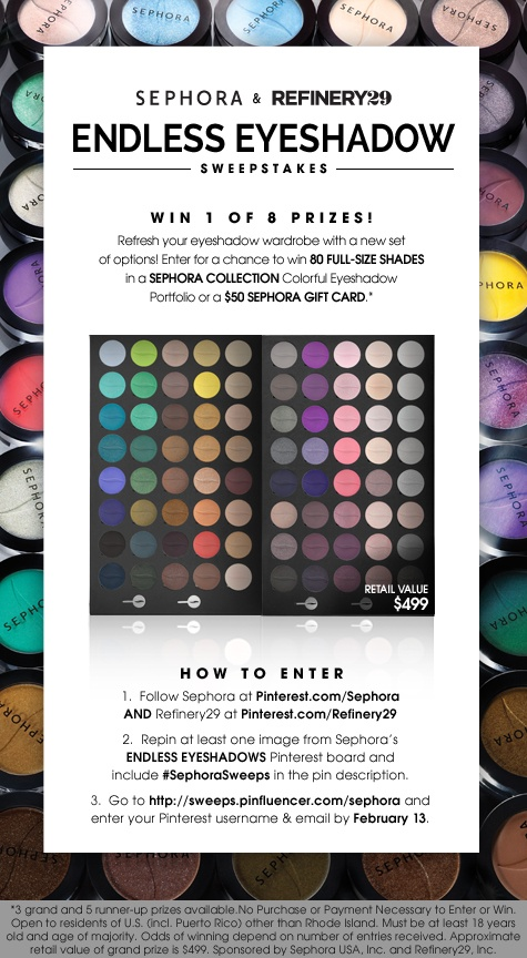Repin to Win! Enter through 2/13/13. LAST DAY TO ENTER! Enter by 2/13 11:59p for a chance to win! #SephoraSweeps #Sweepstakes #Sephora No purchase necessary, 1 entry per username. US only. @Refinery29