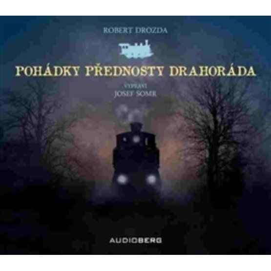 Pohádky přednosty Drahoráda - audiokniha na CD