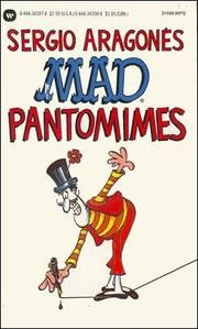 Mad Pantomimes by Sergio Aragones; 2 editions; First published in 1987