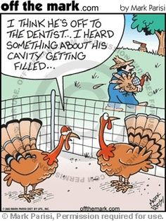thanksgiving dental comics | Dental humor in preparation for next week's Thanksgiving holiday.