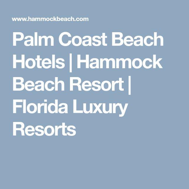 Palm Coast Beach Hotels | Hammock Beach Resort | Florida Luxury Resorts