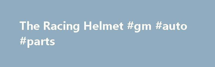 The Racing Helmet #gm #auto #parts http://nef2.com/the-racing-helmet-gm-auto-parts/  #auto racing helmets # The Helmet Most drivers wear a full-face helmet like this one. Photo courtesy Action Sports Photography /Bill Davis Racing The head is probably the most vulnerable part of the human body during an accident. While the driver's body is strapped in very tightly, the head can jerk around uncontrollably. The helmet...