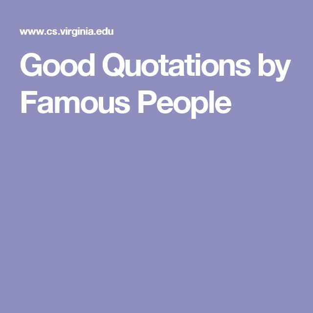 Good Quotations by Famous People