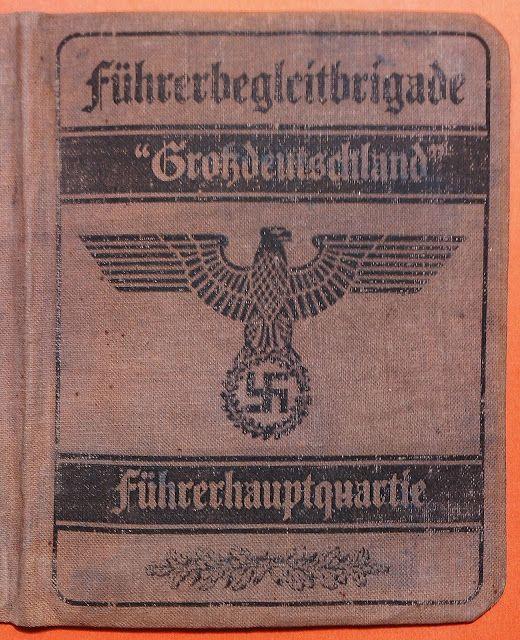 GROSSDEUTSCHLAND FUHRERBEGLEITBRIGADE FUHRER ESCORT BRIGADE   FUHRERHAUPTQUARTIERE THE FUHRER HEADQUARTERS SOLDBUCH ID CARD WEHRPASS PRICE $149